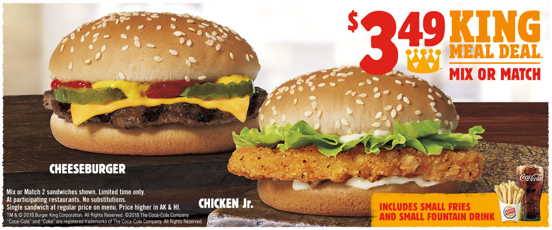 $3.49 King Meal Deal Mix or Match 2 Sandwiches shown.