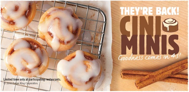 Cini Minis. They're Back! Goodness comes in 4s! Limited time only at participating restaurants.