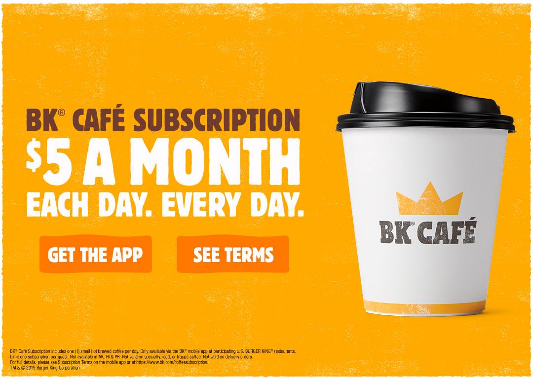 BK Café Subscription