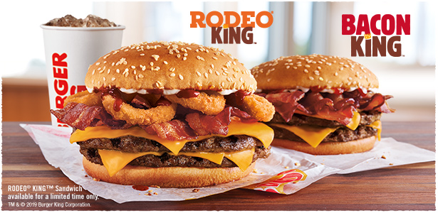 RODEO® KING™ and BACON KING™. RODEO® KING™ Sandwich available for a limited time only. TM & © 2019 Burger King Corporation.