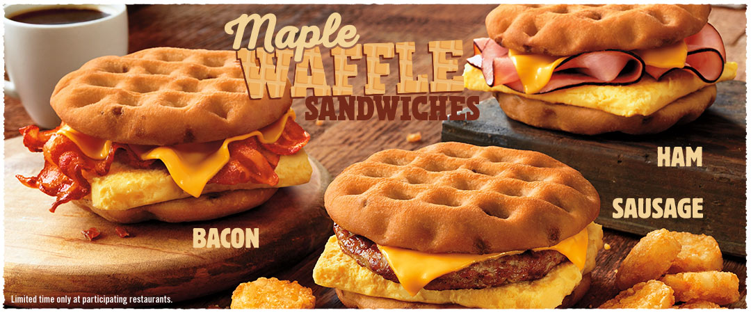 Maple Waffle Sandwiches. Ham, Sausage or Bacon. Limited time only at participating restaurants.