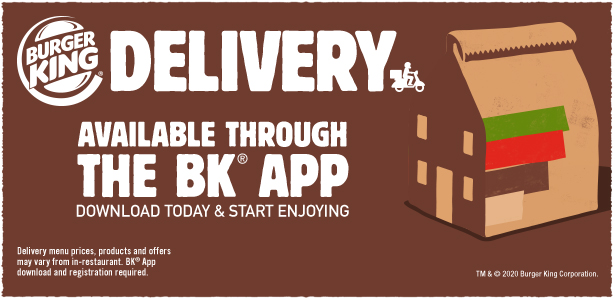 BK Delivery Available Through the BK App